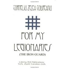 More details for for my legionaries (the iron guard) - paperback new codreanu, corne 1 april 2003