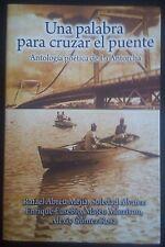 Una palabra para cruzar el puente - Rafael Abreu - 2008 - Republica Dominicana