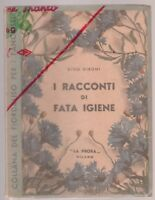 Dino Girone I racconti di Fata igiene la Prora Milano 1950 ill. Luigi Vighi 6469