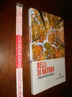 """LIBRO:•""""Belli di natura, l'Italia dei parchi nazionali"""" TCI guida turistica"""