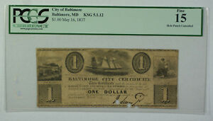 May 16th 1837 $1 Obsolete Currency Baltimore MD PCGS F-15 Hole Punch KSG 5.1.12