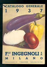 F.LLI INGEGNOLI S. A. MILANO CATALOGO GENERALE 1937 SEMESTRALE 215 AGRICOLTURA