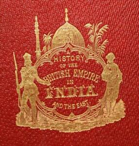 E.H. Nolan The History of the British Empire in India & the East 1896 MAPS PLTS