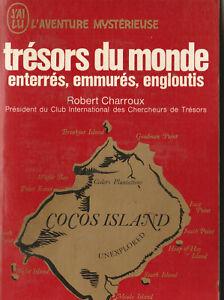 L'aventure Mystèrieuse - Trésors du Monde (enterrés, emmur...) - Robert Charroux