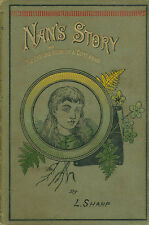Nan's Story: or, The Life and Work of a City Arab by Sharp HB 1885   W1