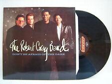 The Robert Cray Band - Don't Be Afraid Of The Dark, Mercury MERH-129 Ex+ Con LP