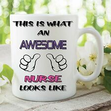 Funny Novelty Mug Awesome Nurse Looks Like Birthday Ceramic Cup Gift WSDMUG97