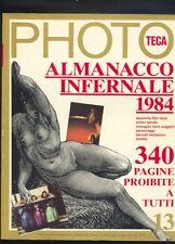 Phototeca,Almanacco infernale 1984,Anno IV Numero 13 fotografia erotismo