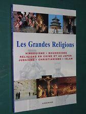 Les grandes religions Hindouisme, Bouddhisme, Chiner Japon Christianisme Islam