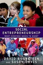 What Everyone Needs to Know: Social Entrepreneurship by David Bornstein and Sus…