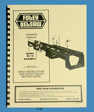 Foley Belsaw M-14 Sawmill Instruction, Assembly, Operator & Parts Manual *1146