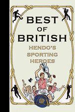 Best of British: Hendo?s Sporting Heroes, Jon Henderson