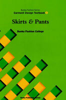 Skirts and Pants Bunka Fashion Series Garment Design Text Book 2 - Bunka Fashion