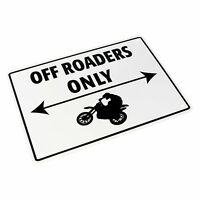 Motorcycle Bike It  Novelty Parking Sign - Off Roaders Only BC23112 T