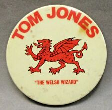 """vintage Tom Jones """"The Welsh Wizard"""" rock music giant 3.5"""" pinback button a3"""