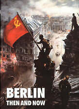 BERLIN; THEN AND NOW. , Le Tissier, Tony. , Used; Like New Book