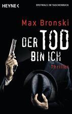 Bronski, Max - Der Tod bin ich: Thriller