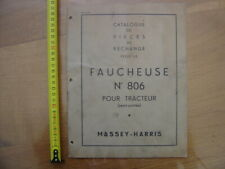 FAUCHEUSE 806 pour Tracteur MASSEY HARRIS Catalogue Pieces de Rechange METIER
