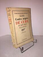 Contes nègres de Cuba par Lydia Cabrera 1936