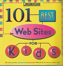 Consumer Guide 101 Best Web Sites for Kids Trever B Meers/Tony Caldwell PB 1999