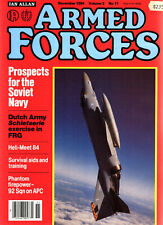 ARMED FORCES NOV 84 PHANTOM FGR2_FRENCH ARMOR_SOVIET NAVY_SEA EAGLE_TIGERFISH