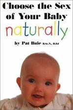 Choose the Sex of Your Baby Naturally-ExLibrary