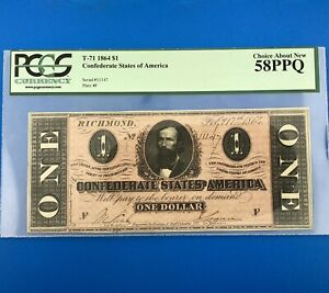 1864 $1 One Dollar Confederate States Of America CSA Civil War T-71 PCGS 58 PPQ