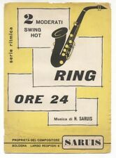 Spartito RING - ORE 24 N. Saruis - 1957 Moderati swing hot