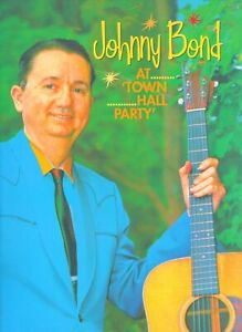 Johnny Bond - Johnny Bond - At Town Hall Party (DVD) (0) - Bear Family DVD