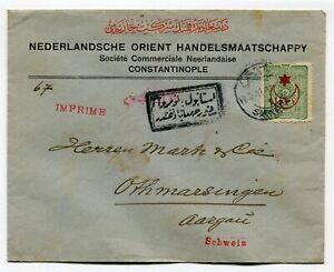 Turkey cover Constantinople to Othmarsingen Switzerland s/scan