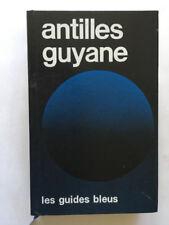 GUIDE BLEU ANTILLES GUYANE 1977 GUIDES BLEUS  HACHETTE