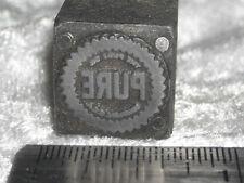 Vintage PURE OIL COMPANY Letterpress Printing Block ENGRAVED Metal Printer Stamp