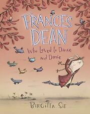Frances Dean Who Loved to Dance and Dance-ExLibrary