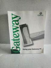 Gateway Computer Using Your Gateway PC Manual Guide for Windows 98, Me and 2000