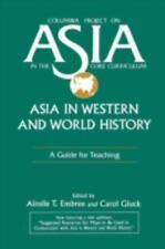 Asia in Western and World History: A Guide for Teaching (Columbia Project on Asi