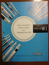 Vintage Radio Frequency Coaxial Cables And Transmission Lines Catalog W1 Manual