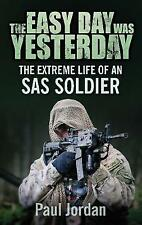 The Easy Day was Yesterday; Paperback Book; Jordan Michael, 9780752499109