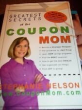 GREATEST SECRETS OF THE COUPON MOM STEPHANIE NELSON SAVINGS PAPERBACK BOOK