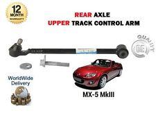 FOR MAZDA MX5 MX-5 MARK 3 2005--> NEW REAR AXLE UPPER TOP TRACK CONTROL ARM