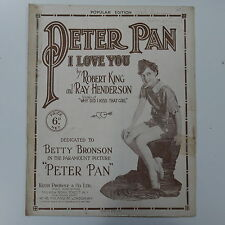 antique songsheet PETER PAN I LOVE YOU feat. betty bronson , 1924