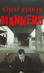 Manners, Newman, Robert, Used; Good Book