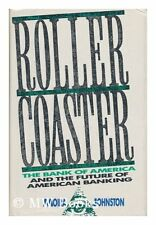 Roller Coaster: The Bank of America and The Future