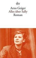 Alles über Sally von Arno Geiger (2011, Taschenbuch)