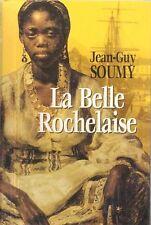 La belle rochelaise.Jean-Guy SOUMY.France loisirs S006