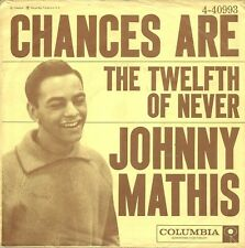 """Johnny Mathis-Chances Are/The Twelfth of Never-45 RPM-7""""-single-pop-vinyl-record"""