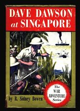 "ANTIQUE 1942 ""DAVE DAWSON AT SINGAPORE"" WAR ADVENTURE BOOK BY SIDNEY BOWEN"