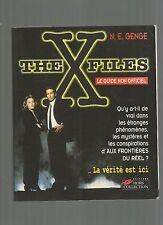 THE X-FILES - LE GUIDE NON OFFICIEL - N. E. GENGE