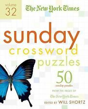 Sunday Crossword Puzzles Vol. 32 : 50 Sunday Puzzles from the Pages of the...