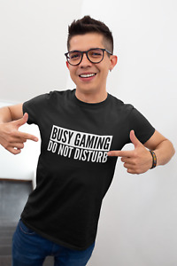 Busy Gaming Do Not Disturb Mens Adult Funny Gaming T-Shirt Gamer Unisex