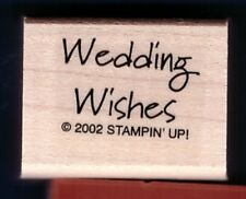 WEDDING WISHES card words gift tag NEW Stampin Up! wood CRAFT RUBBER STAMP
